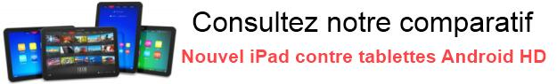 comparatif ipad 3 tablettes Android HD